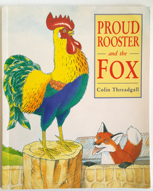 Proud Rooster and the Fox