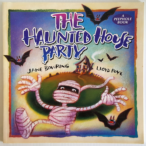 The Haunted House Party ( A Peephole Book)