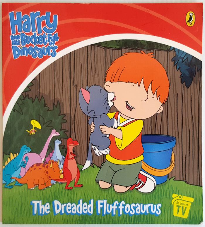 Harry and his Bucket Full of Dinosaurs - The Dreaded Fluffosaurus