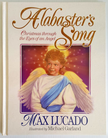 Alabaster's Song : Christmas through the Eyes of an Angel (includes DVD)