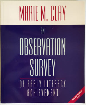 An Observation Survey of Early Literacy Achievement  (2e)