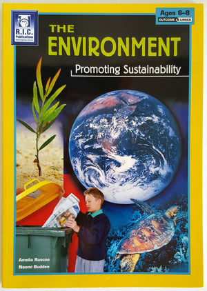 The Environment - Promoting Sustainability (Ages 6-8)