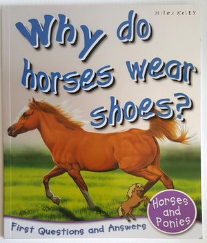 Why Do Horses Wears Shoes?