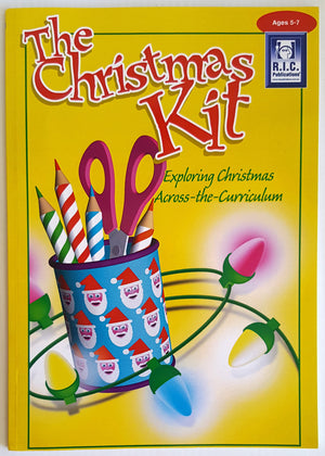 Christmas Kit - Exploring Christmas Across the Curriculum (Ages 5-7)