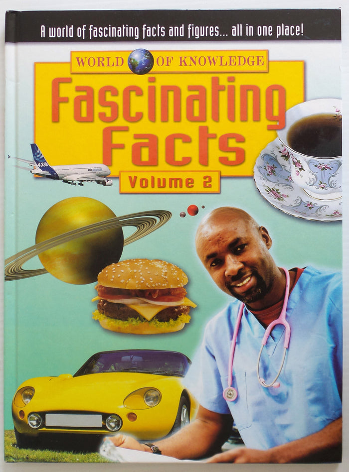 World of Knowledge: Fascinating Facts Volume 2