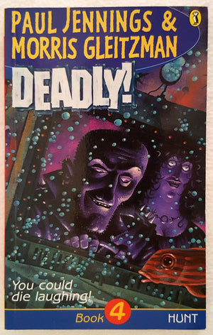 Deadly ! - Book 4  Hunt