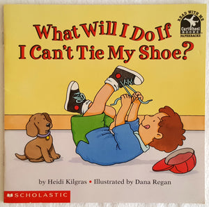 What Will I Do If I Can't Tie  Shoe?