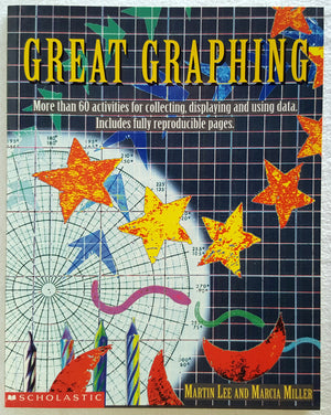 Great Graphing : More than 60 activities for collecting, displaying and using data.