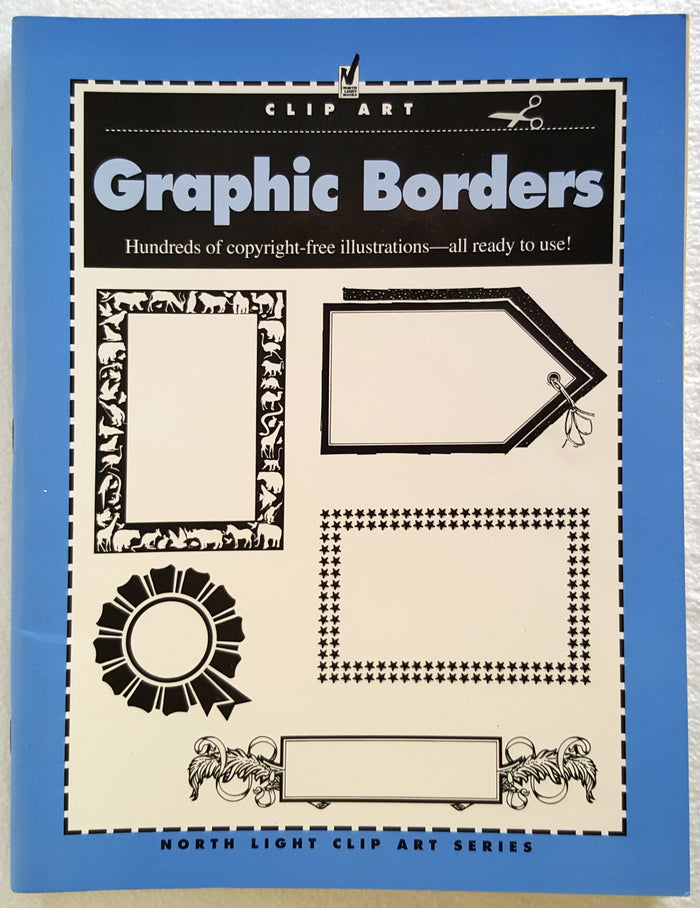 Graphic Borders : Hundreds of copyright-free illustrations - all ready to use!
