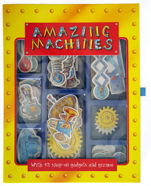 Amazing Machines (with 42 snap on gadgets and gizmos)