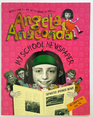 Angela Anaconda : My School Newspaper