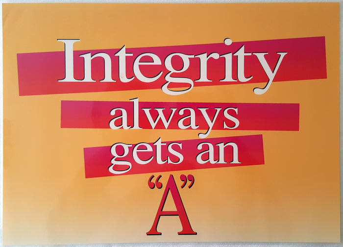 Motivational Poster - Integrity Always Gets an 'A' (Laminated)