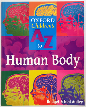 Oxford Children's A to Z : Human Body