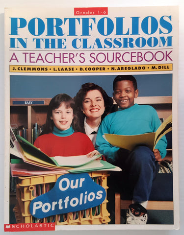 Portfolios in the Classroom : A Teachers Sourcebook (Yrs 1-6)