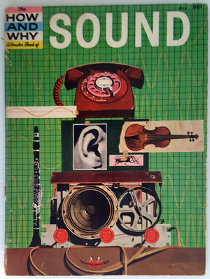 The How and Why Wonder Book of Sound (Vintage 1962)