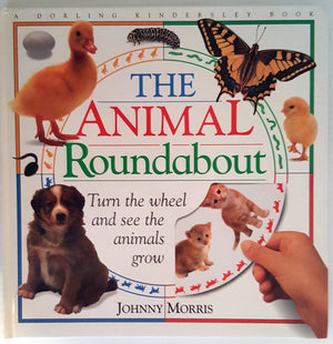 The Animal Roundabout : Turn the wheel and see the animals grow