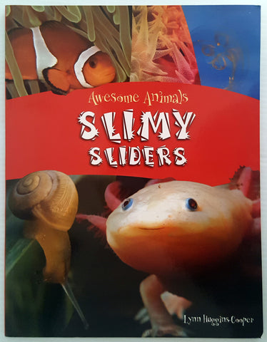 Awesome Animals : Slimy Sliders