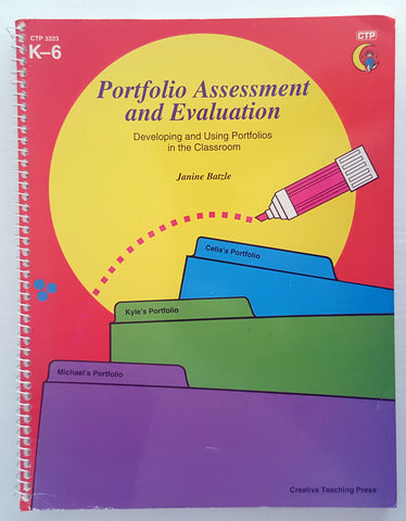 Portfolio Assessment and Evaluation : Developing and using portfolios in the classroom (Yrs k-6)