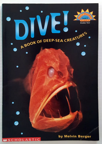 Dive! A book of deep-sea creatures (Hello Science Reader L3)