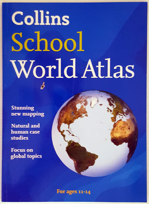 Collins School World Atlas (Ages 11-14)