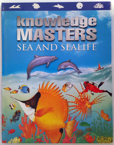 Knowledge Masters: Sea and Sealife
