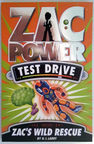 Zac Power - Test Drive : Zac's Wild Rescue