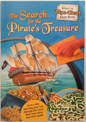 The Search for the Pirate's Treasure (Wipe Clean Maze Book)