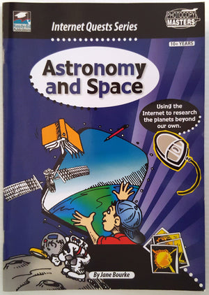 Astronomy and Space - Internet Quest Series (Ages 10+)