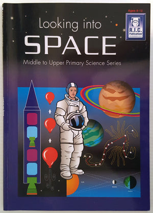 Looking into Space - Middle To Upper Primary Science Series (Ages 9-12)