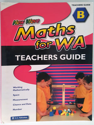 New Wave Maths for WA (Teachers Guide ) - Book B (Ages 6-7)