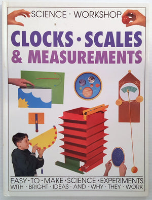 Science Workshop - *Clocks, *Scales & *Measurement