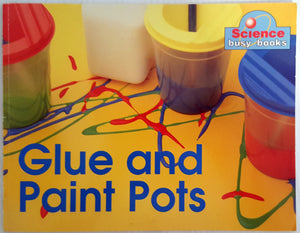 Science Busy Books - Glue and Paint Pots