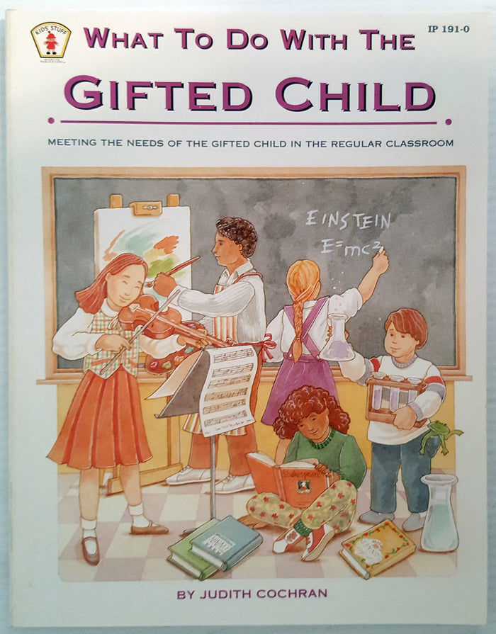 What To Do With The Gifted Child