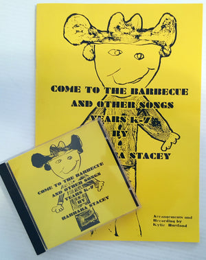 Come to the Barbecue and Other Songs - Yrs K-7 (Book & CD)