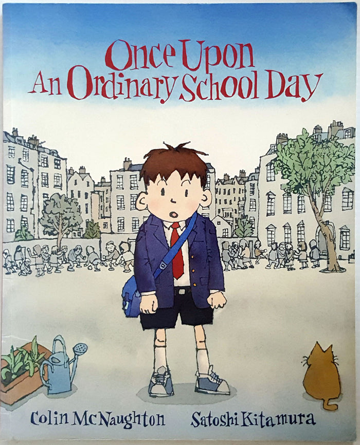 Once Upon an Ordinary School Day