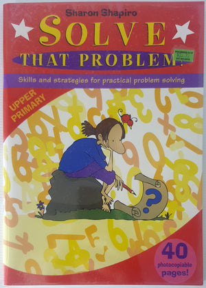 Solve That Problem - Upper Primary