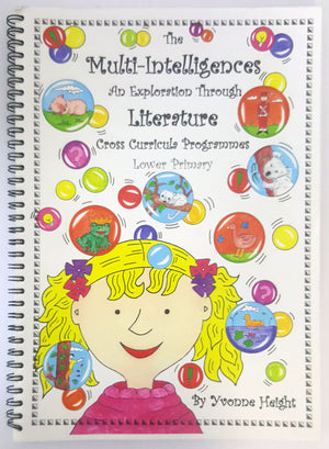 The Multi-Intelligences : An exploration through literature, cross curricular programmes (Lower Primary)P