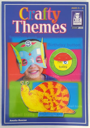 Crafty Themes (Ages 5 to 8)
