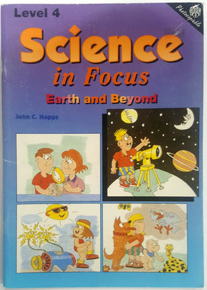 Science in Focus - Earth and Beyond Level 4