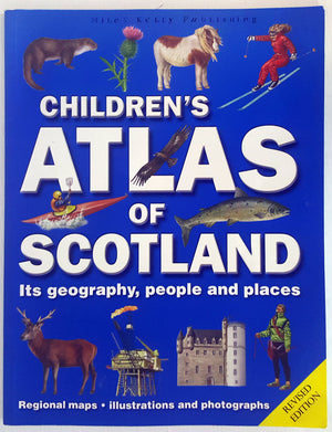 Children's Atlas of Scotland : It's Geography, People and Places (Revised Edition)