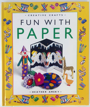 Creative Crafts - Fun with Paper (HC)