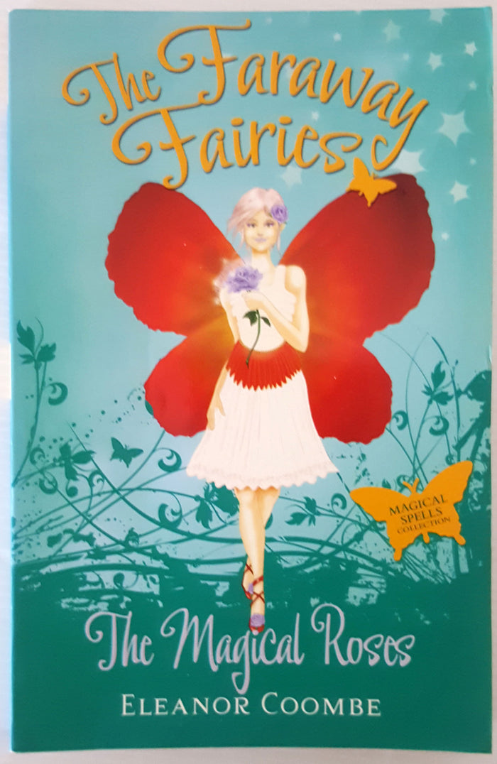 The Faraway Fairies : The Magical Roses