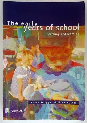 The Early Years of School - teaching and learning