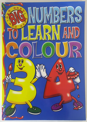 Big and Easy : Numbers to Learn and Colour
