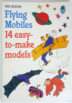 Flying Mobiles - 14 easy to make models