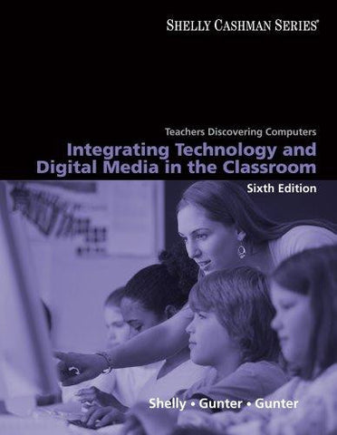Integrating Technology and Digital Media in the Classroom (6e)