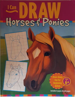 I Can Draw Horses & Ponies