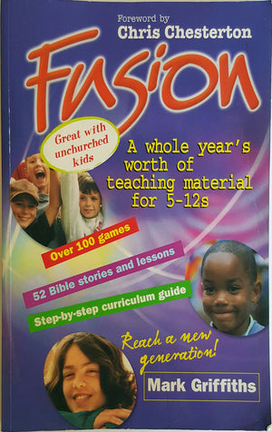 Teaching Strategies and Lesson Plans - Fusion - A whole year's worth of teaching material for 5-12s