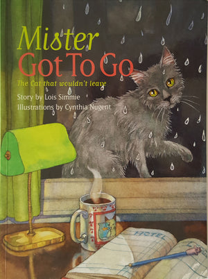 Mister Got To Go - The Cat That Wouldn't Leave
