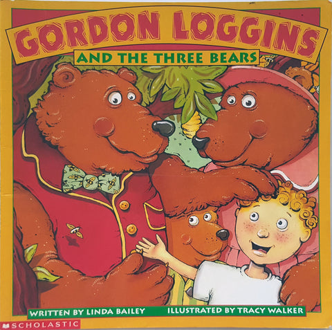 Gordon Loggins and the Three Bears